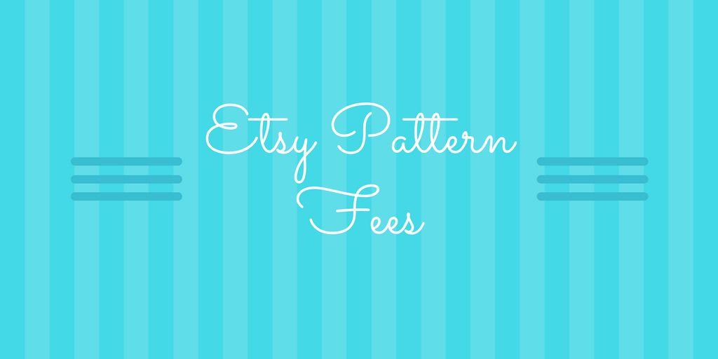 Etsy Pattern Fee
