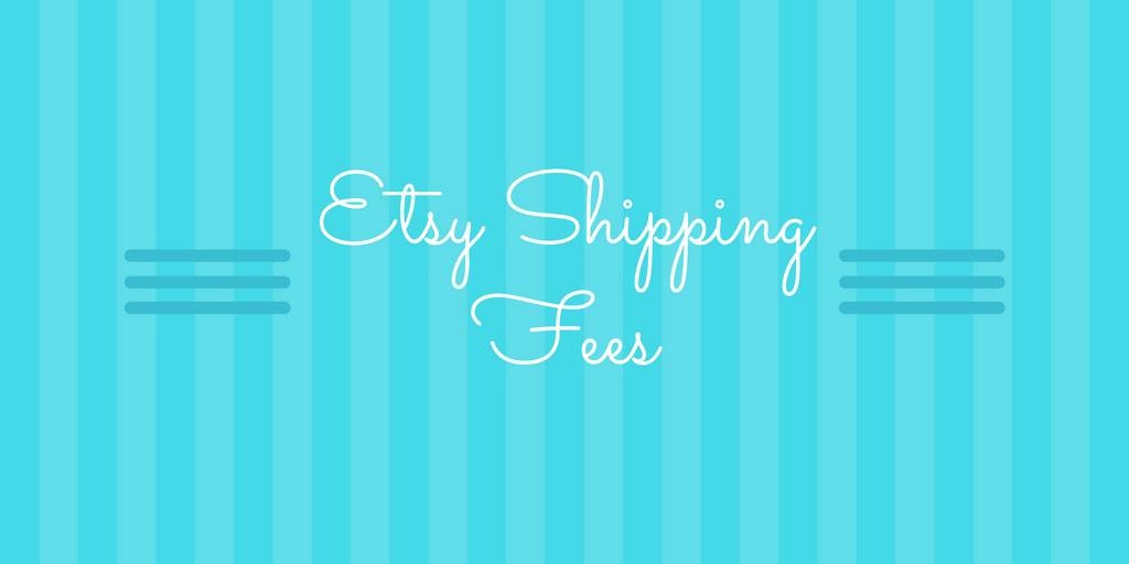 Etsy Shipping Fee