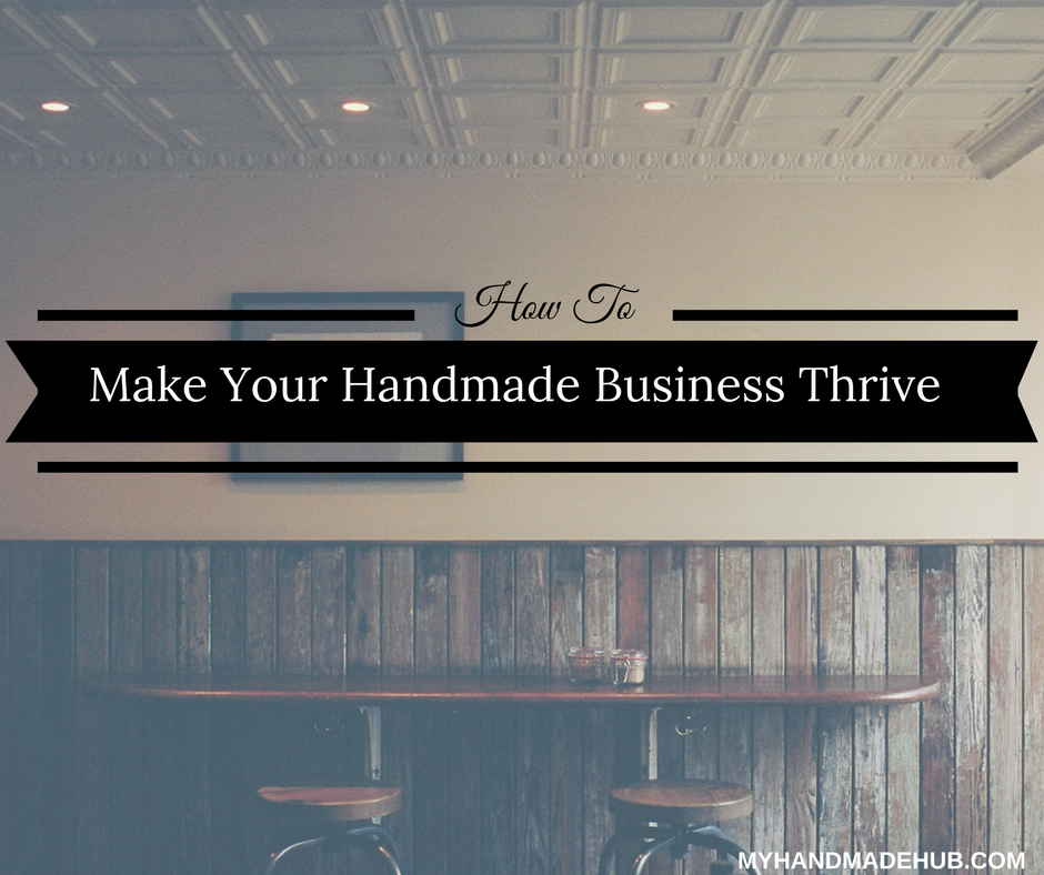 make handmade business thrive
